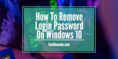 how to remove login password on windows 10