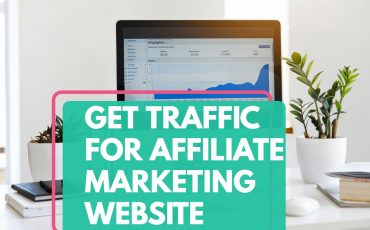 get traffic for affiliate marketing website