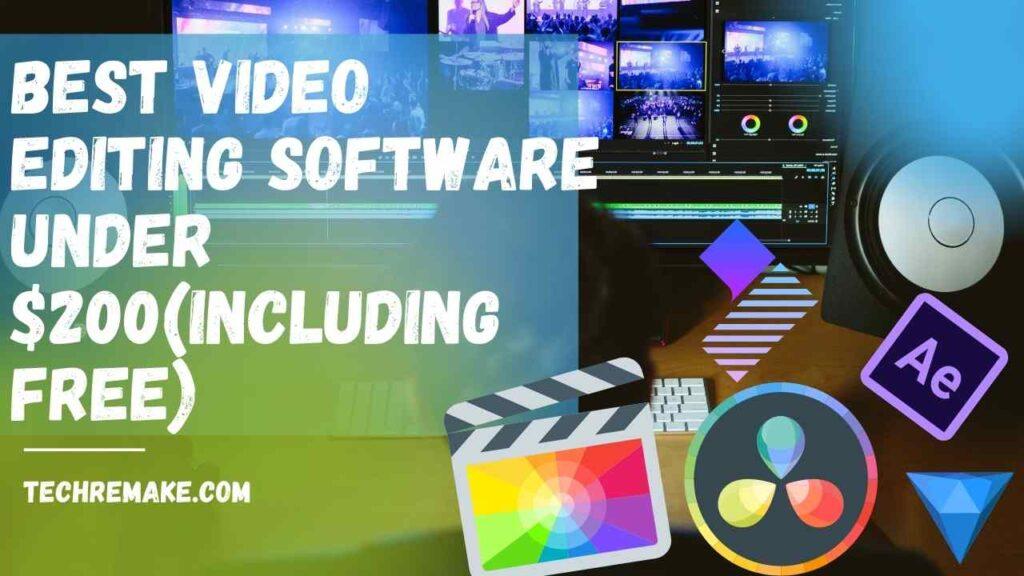 Best Video Editing Software Under $200