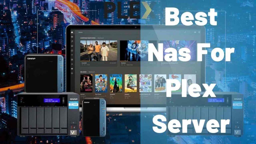 Best Nas For Plex