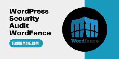 It Security Audit Checklist wordfence security plugin