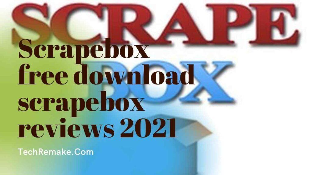 scrapebox reviews download scrapebox free